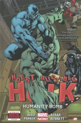 Cover image for Indestructible Hulk. Vol. 4 [graphic novel] : Humanity bomb