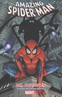 Cover image for The Amazing Spider-Man. Vol. 3, Dr. Octopus : Young reader's novel
