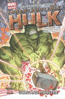 Cover image for Indestructible Hulk. Vol. 2 [graphic novel] : Gods and monster