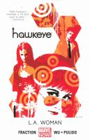 Cover image for Hawkeye. Vol. 3 [graphic novel] : L.A. woman
