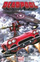 Cover image for Deadpool. Vol. 4 [graphic novel] : Deadpool vs. S.H.I.E.L.D.