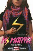Cover image for Ms. Marvel. Vol. 1 [graphic novel] : No normal