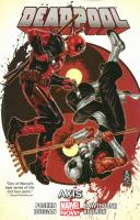 Cover image for Deadpool. Vol. 7 [graphic novel] : Axis
