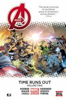Cover image for Avengers. Time runs out. Vol. 2 [graphic novel]