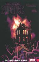 Cover image for Doctor Strange. Volume 2 [graphic novel] : The last days of magic