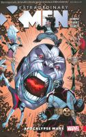 Cover image for Extraordinary X-Men. Vol. 2 [graphic novel] : Apocalypse wars