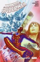 Cover image for The amazing Spider-Man. Volume 3 [graphic novel] : Worldwide