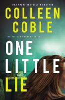 Cover image for One little lie. bk. 1 : Pelican Harbor series