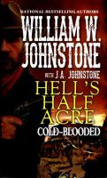 Cover image for Cold-blooded. bk. 2 : Hell's half acre series