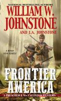Cover image for Frontier America. bk. 1 : Preacher & MacCallister western series
