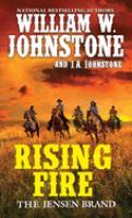 Imagen de portada para Rising fire. bk. 3 : Jensen Brand series