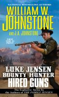 Imagen de portada para Hired guns. bk. 8 : Luke Jensen, bounty hunter series