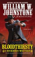 Cover image for Bloodthirsty. bk. 3 : Buckhorn series