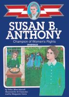 Cover image for Susan B. Anthony champion of women's rights