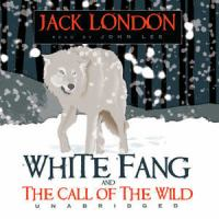 Cover image for White Fang [The call of the wild, and other stories]