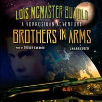 Cover image for Brothers in arms. bk. 5 Miles Vorkosigan series