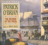 Cover image for The reverse of the medal. bk. 11 Aubrey/Maturin series