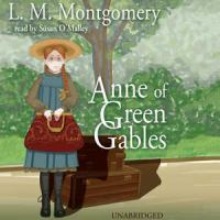 Cover image for Anne of Green Gables. bk. 1 (Read by Susan O'Malley) : Anne of Green Gables series