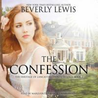 Imagen de portada para The confession. bk. 2 The Heritage of Lancaster County series