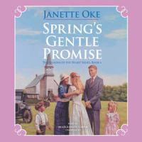 Cover image for Spring's gentle promise. bk. 4 Seasons of the heart series