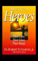 Cover image for American heroes : their lives, their values, their beliefs