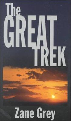 Cover image for The great trek : a frontier story