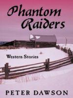 Cover image for Phantom raiders : western stories