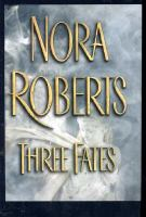 Cover image for Three fates [large print]