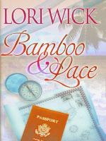 Cover image for Bamboo & lace [large print]