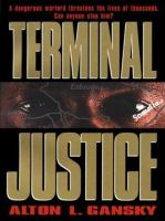 Cover image for Terminal justice
