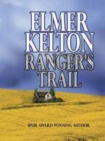Cover image for Ranger's trail. bk. 4: The Texas Rangers series