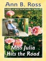 Cover image for Miss Julia hits the road. bk. 4 [large print] : Miss Julia series