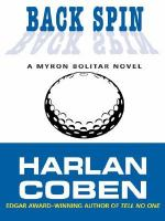 Cover image for Back spin. bk. 4 [large print] : Myron Bolitar series