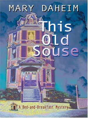 Cover image for This old souse. Book 20 : Bed-and-breakfast series