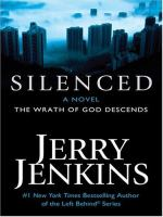 Cover image for Silenced. Book 2 : the wrath of God descends : Underground zealot series