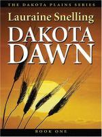 Cover image for Dakota dawn : an inspirational love story on the Northern Plains : Dakota plains series