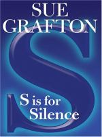 """Cover image for """"S"""" is for silence. bk. 19 [large print] : Kinsey Millhone series"""