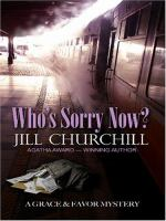 Cover image for Who's sorry now? bk. 6 : Grace & Favor series
