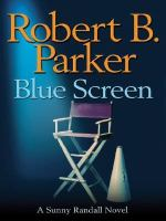 Cover image for Blue screen. bk. 5 [large print] : Sunny Randall series