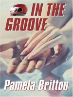 Cover image for In the groove. bk. 2 NASCAR series