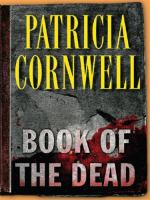 Cover image for Book of the dead. bk. 15 [large print] : Kay Scarpetta series