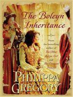 Cover image for The Boleyn inheritance. bk. 10 [large print] : Plantagenet and Tudor series