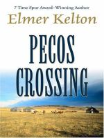 Cover image for Pecos crossing [large print]