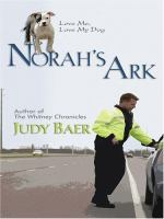 Cover image for Norah's ark : Life, faith and getting it right series