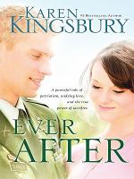 Cover image for Ever after. bk. 2 [large print] : Even now series