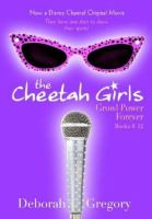 Cover image for The Cheetah Girls. Books 9-12 : Growl power forever