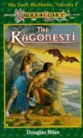 Imagen de portada para The kagonesti, bk. 1 : Dragonlance. Lost histories ; a story of wild elves