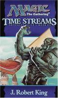 Imagen de portada para Time streams, bk. 3 : Magic, the gathering. Artifacts cycle series
