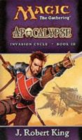 Imagen de portada para Apocalypse, bk. 3 : Magic, the gathering. Invasion cycle series