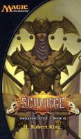 Imagen de portada para Scourge. bk. 3 : Magic, the gathering. Onslaught cycle series